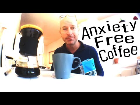 Xanax Proof Coffee ~ Anxiety Free Coffee ~ How to stop Acid Reflux