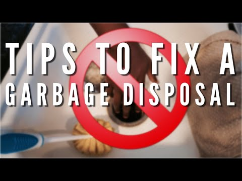 Tips to Fix a Broken Garbage Disposal
