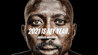 2021 WILL BE MY YEAR! NO MORE MESSING AROUND!- Powerful Motivational Speech Video Compilation