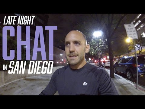 LATE NIGHT CHAT IN SAN DIEGO