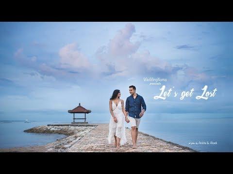 Let's get lost | WeddingNama | Bali Same Day Edit