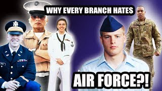 WHY DOES EVERY MILITARY BRANCH HATE THE AIR FORCE?!