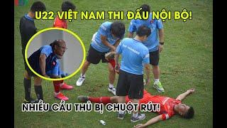 Full: U22 Việt Nam thi đấu nội bộ, thầy Park nhăn mặt vì nhiều cầu thủ bị chuột rút | Ted Trần TV