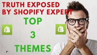 BEST SHOPIFY THEMES | Exposed by Shopify Expert 2018