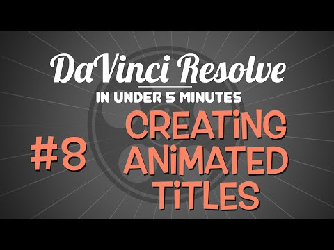 DaVinci Resolve in Under 5 Minutes: Creating Animated Titles