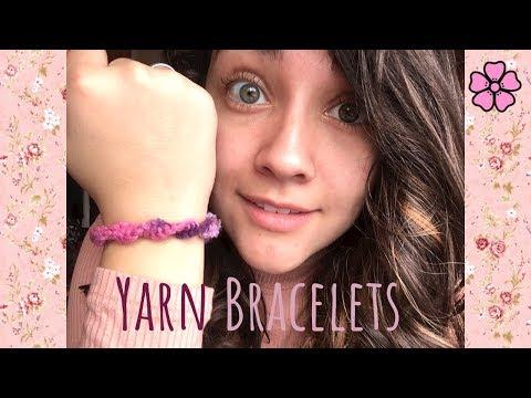 DIY Yarn Bracelets ♥︎