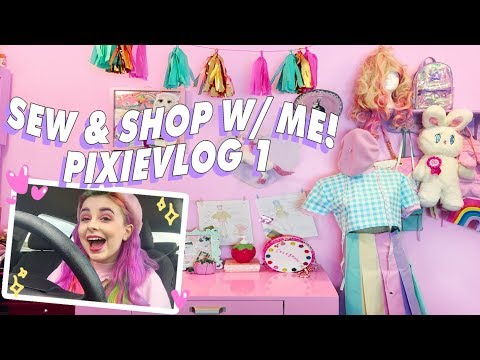 Sewing, Shopping, and Behind the Scenes! ♡ PIXIEVLOG 1
