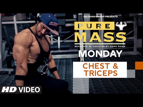 Monday : Chest & Triceps Workout |  'PURE MASS' Program by Guru Mann | Health and Fitness