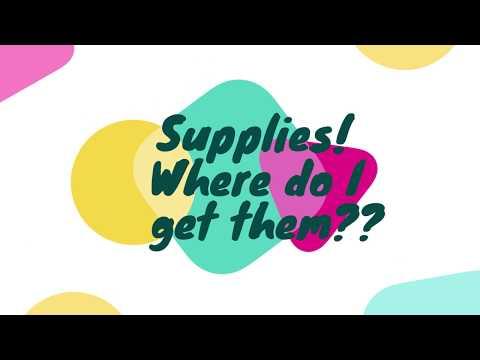 Supplies! Where Do I Get them?