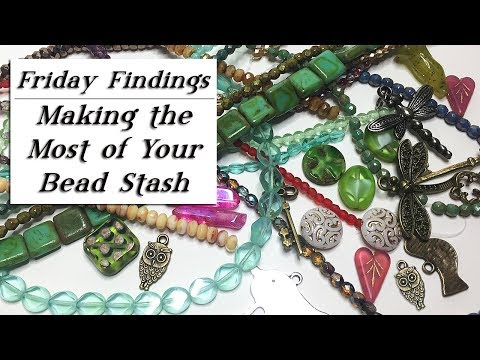 How To Make the Most of Your Beads, Bead Boxes and Jewelry Stash-Friday Findings