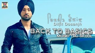 BACK TO BASICS - DILJIT DOSANJH