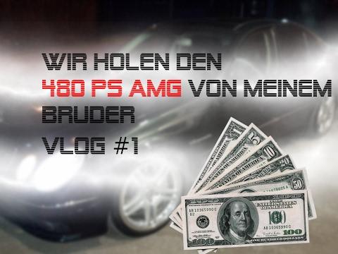 Vlog #1 Wir holen den 480 PS AMG für mein Bruder