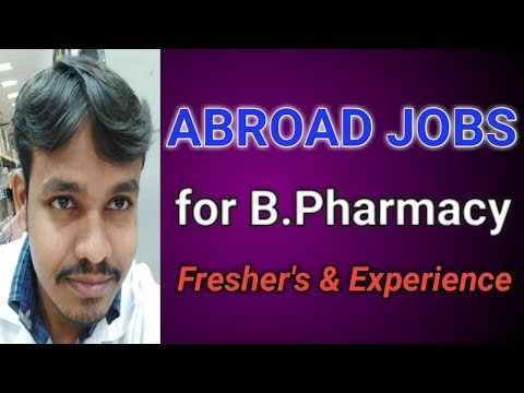 Abroad Pharmacists Jobs for both B.Pharmacy Freshers and Experience || Pharma Guide