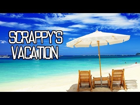 Scrappy is going on vacation PLEASE WATCH