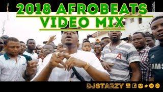 NEW Video Mix!!! Afrobeats Club Bangers Vol 5 2018 mixed by @DJStarzy