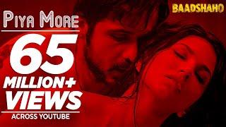 Piya More Song | Baadshaho | Emraan Hashmi | Sunny Leone | Mika Singh, Neeti Mohan | Ankit T Manoj M
