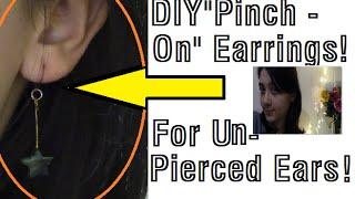 """DIY """"Pinch on"""" Earrings for Un-pierced Ears!"""
