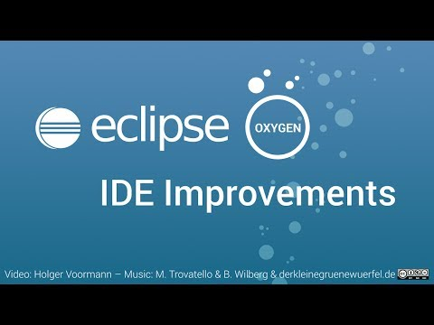Eclipse Oxygen IDE Improvements: General, Java and Git