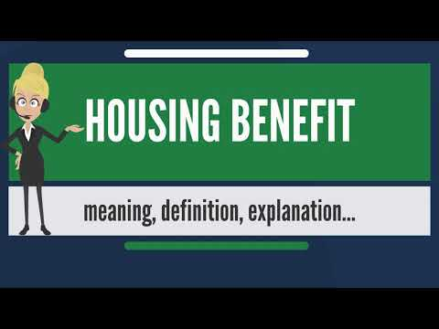 What is HOUSING BENEFIT? What does HOUSING BENEFIT mean? HOUSING BENEFIT meaning & explanation