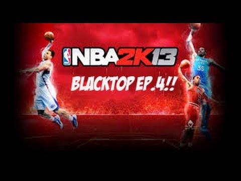 NBA 2K13: Blacktop Ep.4
