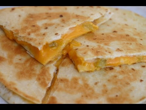 How To Make An Easy Cheese Quesadilla With Onion and Green Chiles