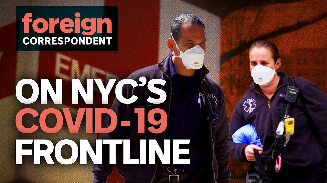 On New York City's Coronavirus Frontline | Foreign Correspondent