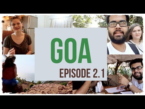 Goa and the Overfueled Car: Episode 2.1| India Diaries 2018