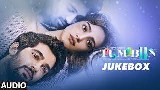 Tum Bin 2 Jukebox | Full Album | Neha Sharma, Aditya Seal & Aashim Gulati