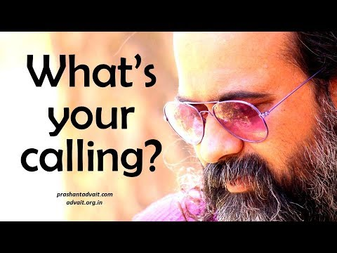 Acharya Prashant: How to know one's calling in life?