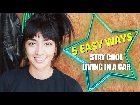 Living In A Car: 5 EASY WAYS TO STAY COOL! Escape The Heat! - Hobo Ahle