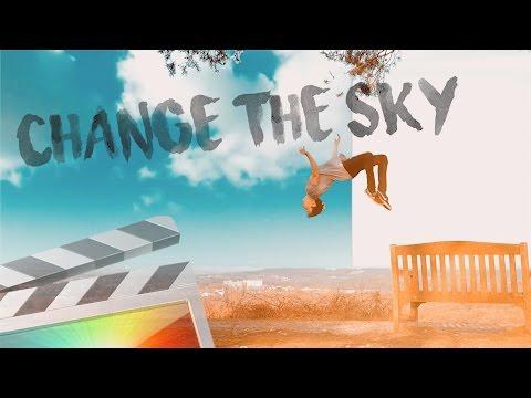 Change The Sky - Final Cut Pro X