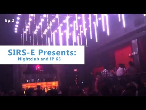LED Strip Night Club and IP65: SIRS-E Presents Ep.2