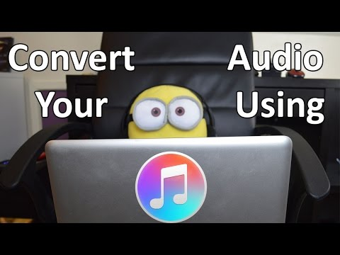 How To Convert Audio Using iTunes