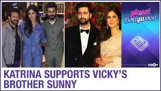 Katrina Kaif supports rumoured boyfriend Vicky Kaushal's brother Sunny Kaushal
