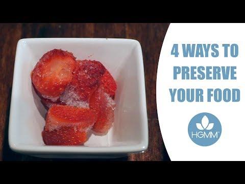 4 Ways to Preserve Food