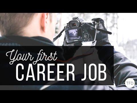 Maximizing Your First Career Job
