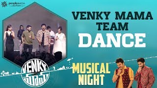 Venky Mama Team Dance Venky Mama Musical Night Thaman S Venkatesh Naga Chaitanya Bobby