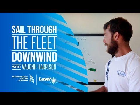 Laser Sailing: Sail Through the Fleet Downwind