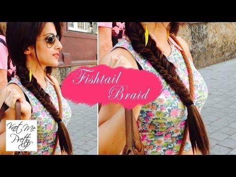 How to: Everyday Fishtail Braid | Hair Tutorial
