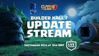 Clash of Clans - Builder Hall 7 UPDATE stream!