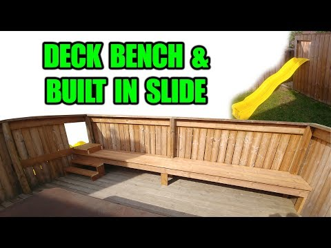 How to Make a Wood Deck Bench / Adding a Kids Slide to a Deck