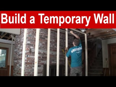 How to Build a Temporary Wall
