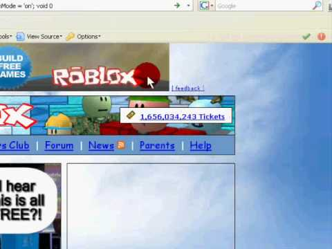 How to get 1000000 tix in ROBLOX!!!