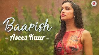 Baarish - Asees Kaur | Half Girlfriend