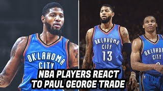 NBA Players React to Paul George Trade to the Thunder!