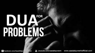 This Dua will Solve all your Problems!