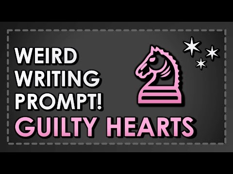 ✶ Weird Writing Prompt: Guilty Hearts