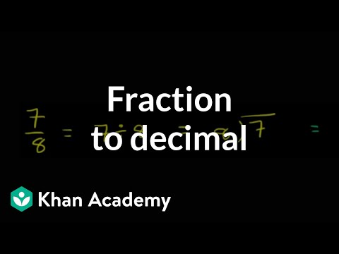 Fraction to decimal | Decimals | Pre-Algebra | Khan Academy