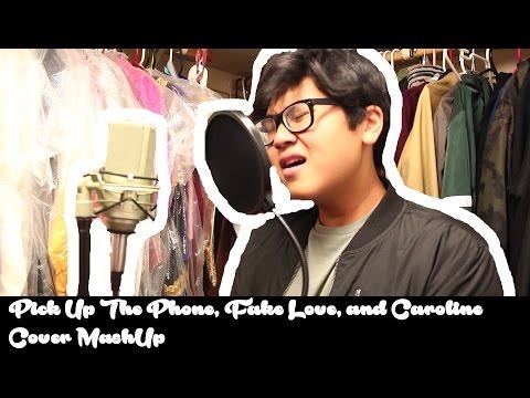 Pick Up the Phone, Fake Love, & Caroline   Mashup Cover By Reza Syaiful