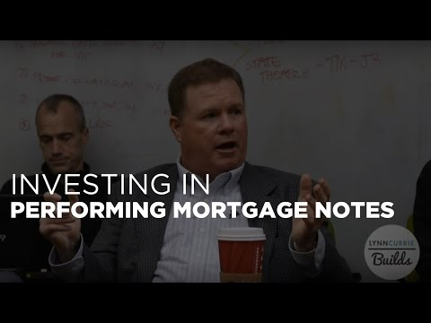 Investing in Performing Mortgage Notes: Real Estate Investing